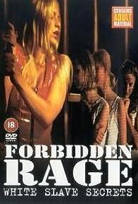 Primary photo for Forbidden Rage: White Slave Secrets