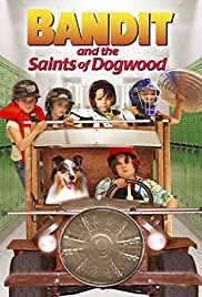 Bandit and the Saints of Dogwood Poster