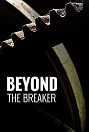 Beyond the Breaker