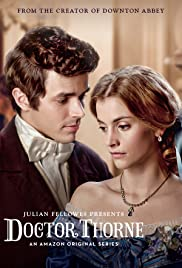 Doctor Thorne Poster - TV Show Forum, Cast, Reviews