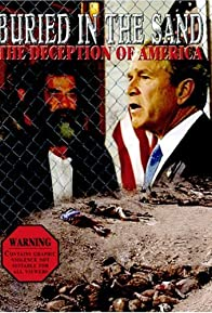 Primary photo for Buried in the Sand: The Deception of America