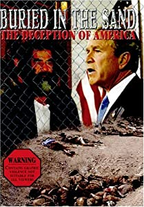 Easy free downloading movies Buried in the Sand: The Deception of America USA [4k]