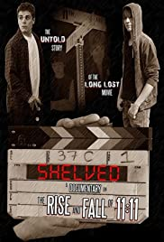 Shelved: The Rise and Fall of 11:11 Poster