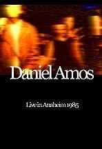 Daniel Amos: Live in Anaheim 1985