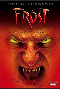 Primary photo for Frost: Portrait of a Vampire
