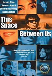 This Space Between Us(1999) Poster - Movie Forum, Cast, Reviews