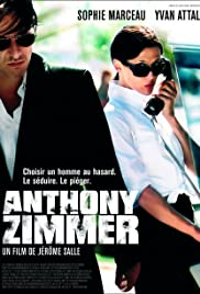 Anthony Zimmer (2005) Poster - Movie Forum, Cast, Reviews