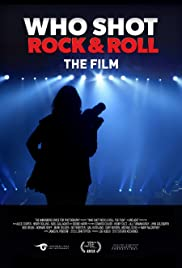 Who Shot Rock & Roll: The Film Poster