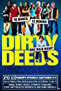 Dirty Deeds (2005) Poster
