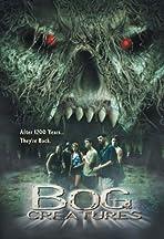 The Bog Creatures