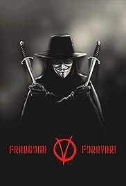 Freedom! Forever!: Making 'V for Vendetta' Poster