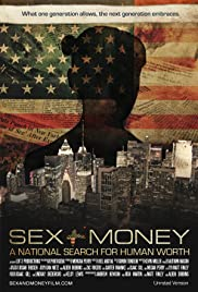 Sex+Money: A National Search for Human Worth Poster