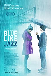 Blue Like Jazz (2012) Poster - Movie Forum, Cast, Reviews