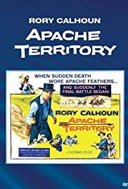 Apache Territory (1958) Poster - Movie Forum, Cast, Reviews