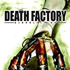 The Death Factory Bloodletting (2008)