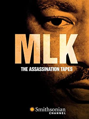 Where to stream MLK: The Assassination Tapes