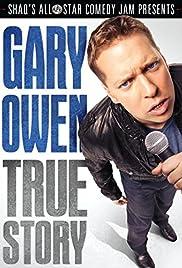 Gary Owen: True Story (2012) 1080p
