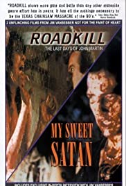 Roadkill: The Last Days of John Martin Poster
