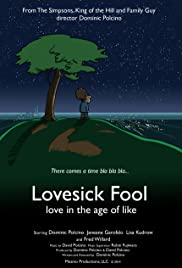 Lovesick Fool - Love in the Age of Like Poster