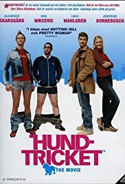Hundtricket - The Movie (2002) Poster - Movie Forum, Cast, Reviews