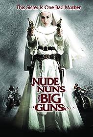 Asun Ortega in Nude Nuns with Big Guns (2010)
