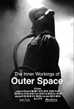 The Inner Workings of Outer Space