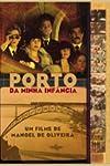 Porto of My Childhood (2001)
