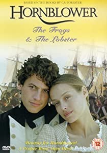 Hornblower: The Frogs and the Lobsters Andrew Grieve