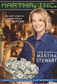 Martha, Inc.: The Story of Martha Stewart (2003) Poster - Movie Forum, Cast, Reviews