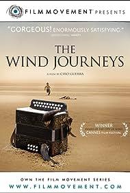 Los viajes del viento (2009) Poster - Movie Forum, Cast, Reviews
