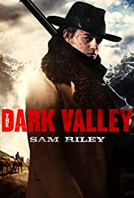 Primary photo for The Dark Valley