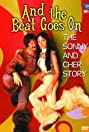 And the Beat Goes On: The Sonny and Cher Story (1999) Poster