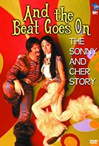 Primary photo for And the Beat Goes On: The Sonny and Cher Story