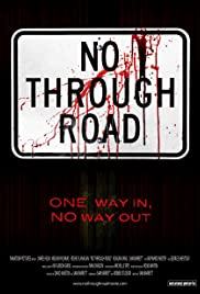 No Through Road (2008) Poster - Movie Forum, Cast, Reviews