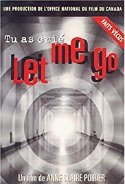You Cried: Let Me Go Poster
