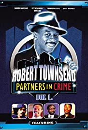 The Best of Robert Townsend & His Partners in Crime Poster