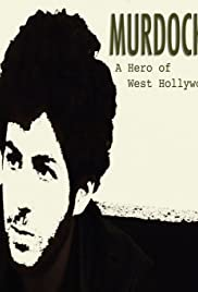 Murdock: A Hero of West Hollywood Poster