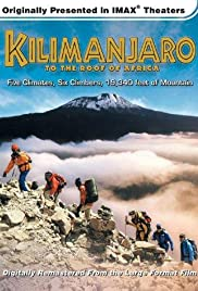 Kilimanjaro: To the Roof of Africa Poster