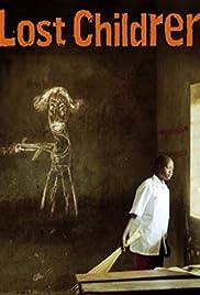 Lost Children(2005) Poster - Movie Forum, Cast, Reviews