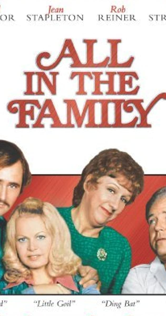 994454c1ed6 All in the Family (TV Series 1971–1979) - Full Cast   Crew - IMDb