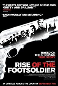 Primary photo for Rise of the Footsoldier