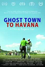 Ghost Town to Havana Poster