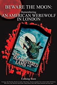 Primary photo for Beware the Moon: Remembering 'An American Werewolf in London'