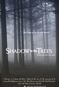 Primary photo for Shadow in the Trees