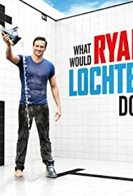 What Would Ryan Lochte Do? (2013)