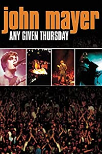 Movie downloads free sites new movies John Mayer: Any Given Thursday USA [720p]