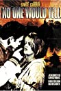 No One Would Tell (1996) Poster