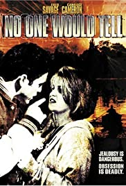 No One Would Tell(1996) Poster - Movie Forum, Cast, Reviews