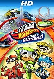 Team Hot Wheels: The Origin of Awesome! Poster
