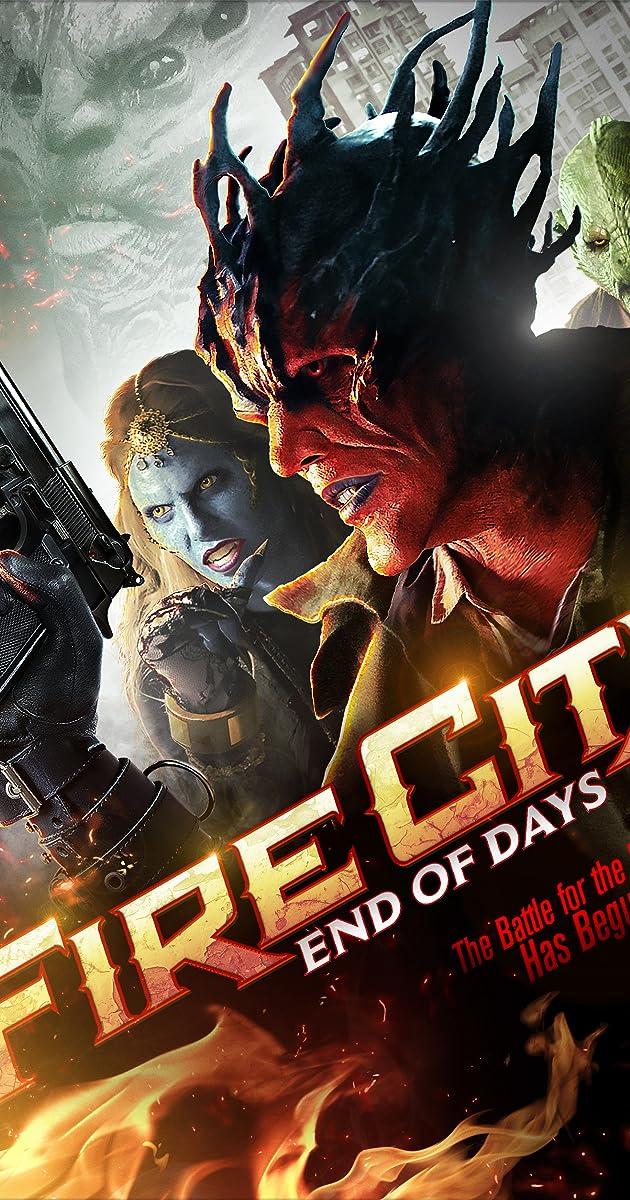 Thành Phố Lửa: Ngày Tàn – Fire City: End of Days (2015)